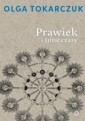 Okładka książki Prawiek i inne czasy Olga Tokarczuk