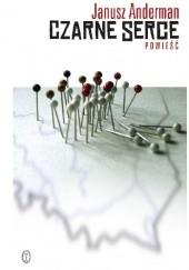 Okładka książki Czarne serce Janusz Anderman