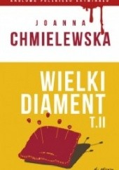 Okładka książki Wielki diament. Tom II Joanna Chmielewska