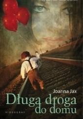 Okładka książki Długa droga do domu Joanna Jax