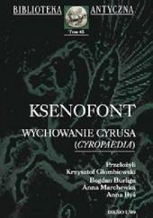 Okładka książki Wychowanie Cyrusa (Cyropaedia) Ksenofont