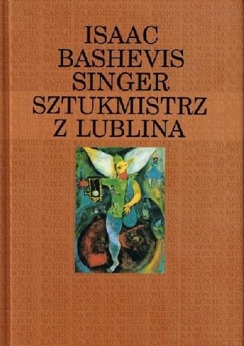 Okładka książki Sztukmistrz z Lublina Isaac Bashevis Singer