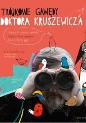 Okładka książki Trójkowe gawędy Doktora Kruszewicza Andrzej G. Kruszewicz,Wojciech Mann,Dariusz Pieróg