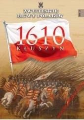 Okładka książki Kłuszyn 1610 Robert Szcześniak