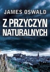 Okładka książki Z przyczyn naturalnych James Oswald