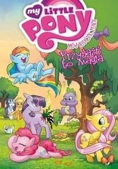Okładka książki Mój Kucyk Pony - Przyjaźń to magia, tom 1 Katie Cook,Andy Price