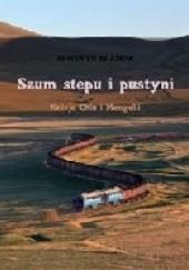Okładka książki Szum stepu i pustyni Seweryn Błasiak