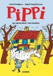 Okładka książki Pippi się wprowadza i inne komiksy Astrid Lindgren
