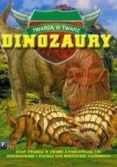 Okładka książki Twarzą w twarz. Dinozaury Dougal Dixon