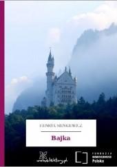 Okładka książki Bajka Henryk Sienkiewicz