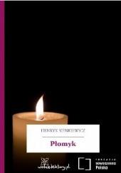 Okładka książki Płomyk Henryk Sienkiewicz