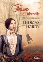 Okładka książki Tessa d'Urberville. Historia kobiety czystej Thomas Hardy