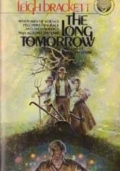 Okładka książki The Long Tomorrow Leigh Brackett
