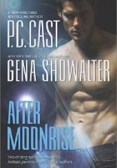 Okładka książki After Moonrise Phyllis Christine Cast,Gena Showalter