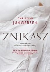 Okładka książki Znikasz Christian Jungersen