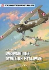 Okładka książki Lwowski III/6 Dywizjon Myśliwski Łukasz Łydżba
