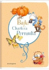 Okładka książki Bajki Charlesa Perraulta Charles Perrault