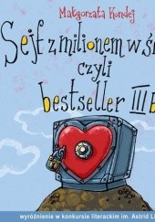 Okładka książki Sejf z milionem w środku, czyli bestseller III b Małgorzata Szyszko-Kondej