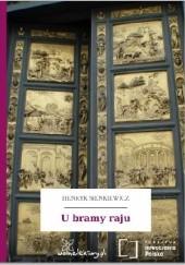 Okładka książki U bramy raju Henryk Sienkiewicz