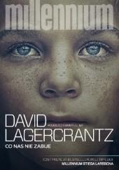 Okładka książki Co nas nie zabije David Lagercrantz