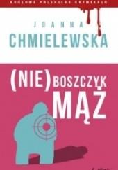 Okładka książki (Nie)Boszczyk mąż Joanna Chmielewska