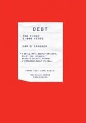 Okładka książki Debt: The First 5,000 Years David Graeber