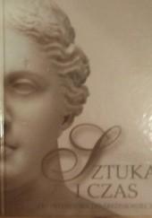 Okładka książki Sztuka i czas. Od prehistorii do średniowiecza. Barbara Osińska