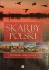 Okładka książki Skarby Polski Renata Krzyściak-Kosińska,Marek Kosiński