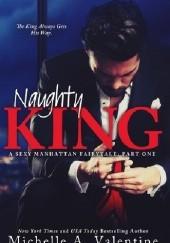 Okładka książki Naughty King Michelle A. Valentine
