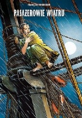 Okładka książki Pasażerowie wiatru. Cykl pierwszy François Bourgeon