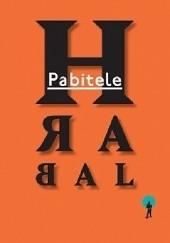 Okładka książki Pabitele Bohumil Hrabal