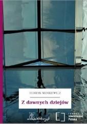 Okładka książki Z dawnych dziejów Henryk Sienkiewicz