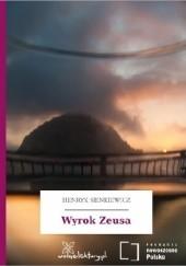 Okładka książki Wyrok Zeusa Henryk Sienkiewicz