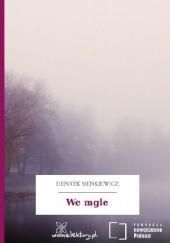 Okładka książki We mgle Henryk Sienkiewicz
