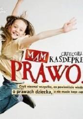 Okładka książki Mam prawo Grzegorz Kasdepke