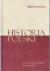 Okładka książki Historia Polski. Kalendarium dziejów. Tom 2. 1655-1887 praca zbiorowa