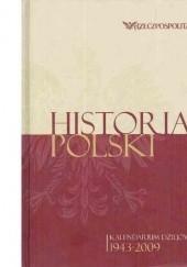 Okładka książki Historia Polski. Kalendarium dziejów. Tom 4. 1943-2009 praca zbiorowa