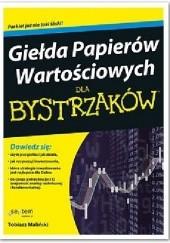 Okładka książki Giełda Papierów Wartościowych dla bystrzaków Tobiasz Maliński