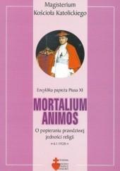 Okładka książki Mortalium animos. O popieraniu prawdziwej jedności religii Pius XI