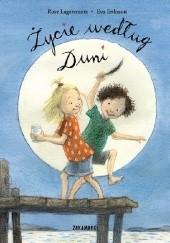 Okładka książki Życie według Duni Eva Eriksson,Rose Lagercrantz