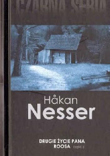 Okładka książki Drugie życie pana Roosa cz. 2 Håkan Nesser