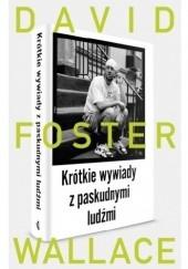 Okładka książki Krótkie wywiady z paskudnymi ludźmi David Foster Wallace