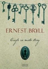 Okładka książki Ciągle za mało stary Ernest Bryll