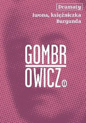 Okładka książki Iwona, księżniczka Burgunda Witold Gombrowicz