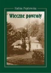 Okładka książki Wieczne powroty Halina Popławska