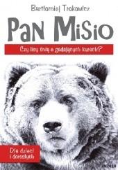 Okładka książki Pan Misio Bartłomiej Trokowicz