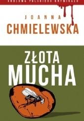 Okładka książki Złota mucha Joanna Chmielewska
