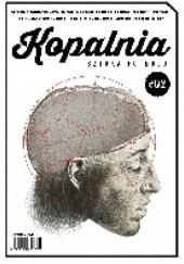 Okładka książki Kopalnia - Sztuka futbolu #02 Wojciech Kuczok,Michał Szadkowski,Rafał Stec,Michał Okoński,Marek Wawrzynowski,Paweł Wilkowicz