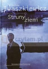 Okładka książki Struny ziemi. Przekłady poetyckie Jarosław Iwaszkiewicz