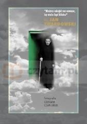 Okładka książki Można odejść na zawsze, by stale być blisko Jan Twardowski